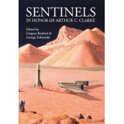 Sentinels In Honor of Arthur C. Clarke by Gregory Benford