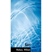Kant by Wallace William