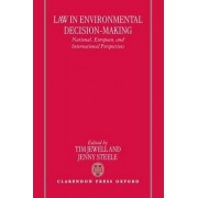 Law in Environmental Decision-Making by Lecturer in Law Tim Jewell