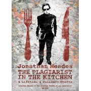 The Plagiarist in the Kitchen(Jonathan Meades)