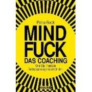 Mindfuck - Das Coaching by Petra Bock