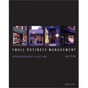 Small Business Management by Timothy S Hatten
