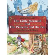 The Little Mermaid and the Princess and the Pea by Carron Brown
