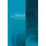 Radical Evil by Richard J. Bernstein
