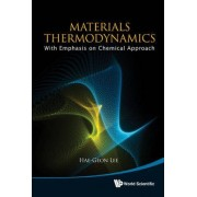 Materials Thermodynamics by Hae-Geon Lee