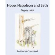 Hope, Napoleon & Seth