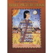 Jim's Grandiose Big Bible Picture Book by James Paterson
