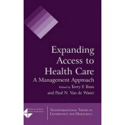 Expanding Access to Health Care by Terry F. Buss