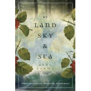 By Land, Sky & Sea by Gede Parma