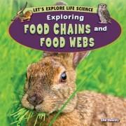 Exploring Food Chains and Food Webs by Ella Hawley