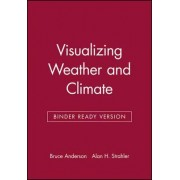 Visualizing Weather and Climate by Bruce Anderson
