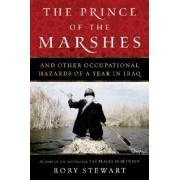 The Prince of the Marshes by Rory Stewart