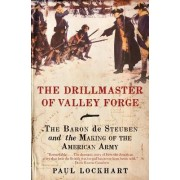 The Drillmaster of Valley Forge by Mathematics Teacher Paul Lockhart