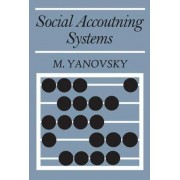 Social Accounting Systems by M. Yanovsky