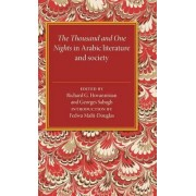 The Thousand and One Nights in Arabic Literature and Society by Richard G. Hovannisian