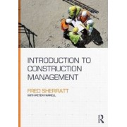 Introduction to Construction Management by Fred Sherratt