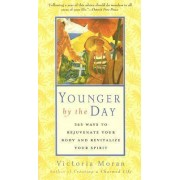 Younger by the Day by Victoria Moran