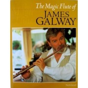 The Magic Flute of James Galway by Sir James Galway