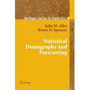 Statistical Demography and Forecasting by Juha Alho