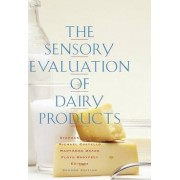 The Sensory Evaluation of Dairy Products by Stephanie Clark