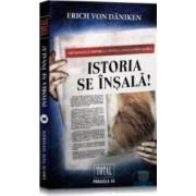 Istoria se insala - Erich von Daniken