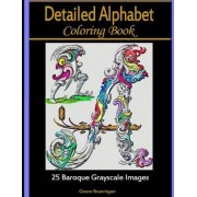 Detailed Alphabet Coloring Books by Grace Brannigan