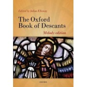 The Oxford Book of Descants by Julian Elloway