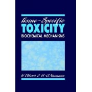 Tissue Specific Toxicity by Wolfgang Dekant