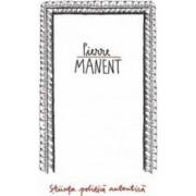 Stiinta politica autentica - Pierre Manent