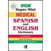 Vox Medical Spanish and English Dictionary by Vox