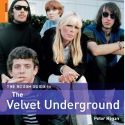 "The Rough Guide To The ""Velvet Underground"""
