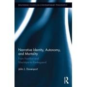 Narrative Identity, Autonomy, and Mortality by John J. Davenport
