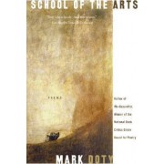 School of the Arts by Mark Doty