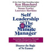 Self Leadership and the One Minute Manager by Ken Blanchard