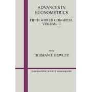 Advances in Econometrics: Fifth World Congress v.2 by Truman F. Bewley