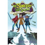 Everafters #3: Of Sorcery and Snow by Shelby Bach