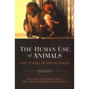 The Human Use of Animals by Tom L. Beauchamp