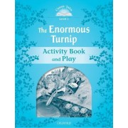 Classic Tales Second Edition: Level 1: The Enormous Turnip Activity Book & Play by Sue Arengo