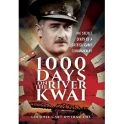 1,000 Days on the River Kwai by H. C. Owtram