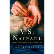 Magic Seeds by V S Naipaul