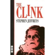 The Clink, The by Stephen Jeffreys