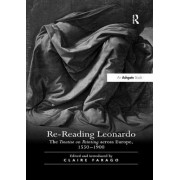Re-Reading Leonardo: The Treatise on Painting Across Europe, 1550 1900