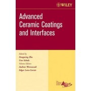 Advanced Ceramic Coatings, Ceramic Engineering and Science Proceedings, Cocoa Beach by Andrew Wereszczak