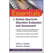 Essentials of Autism Spectrum Disorders Evaluation and Assessment by Celine A. Saulnier