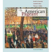 The American Pageant: v. 2 by David M. Kennedy