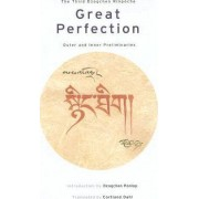 Great Perfection by Third Dzogchen Rinpoche