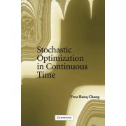 Stochastic Optimization in Continuous Time by Fwu-Ranq Chang
