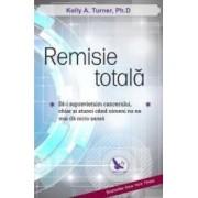 Remisie totala - Kelly A. Turner