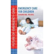 Emergency Care for Children by Committee on the Future of Emergency Care in the United States Health System