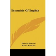 Essentials of English by Henry C Pearson